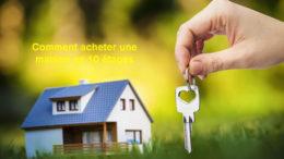 comment acheter maison en dix étapes