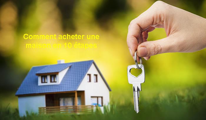 Photo of Comment acheter une maison en 10 étapes
