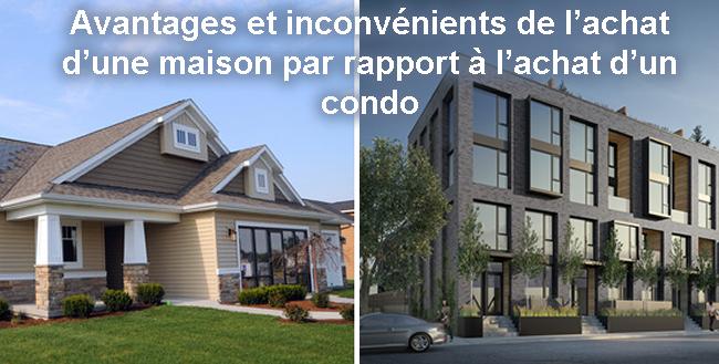 Photo of Avantages et inconvénients de l'achat d'une maison par rapport à l'achat d'un condo