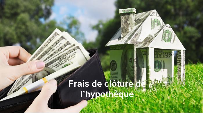Photo of Frais de clôture de l'hypothèque