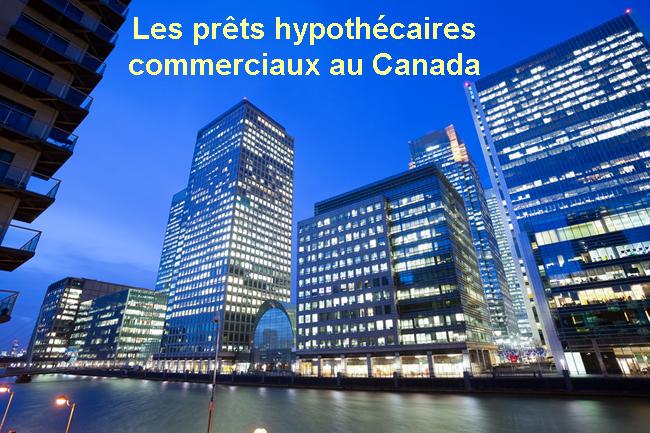 Photo of Les prêts hypothécaires commerciaux au Canada