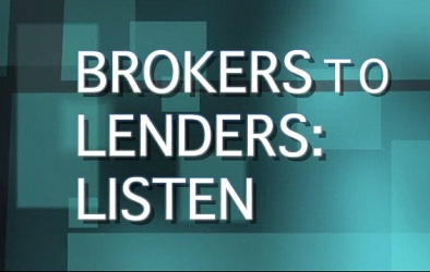 Brokers weigh in on issues facing lenders